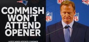 Talk about Deflated balls, Goodell has none! NFL Commish will not attend Patriots season opener
